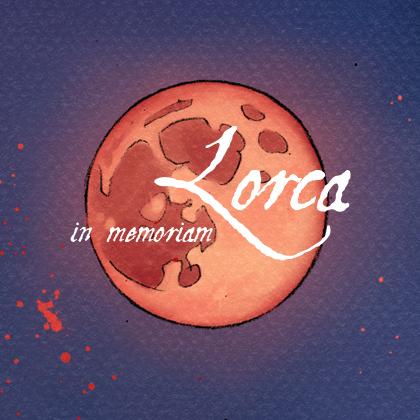 In memoriam: Lorca